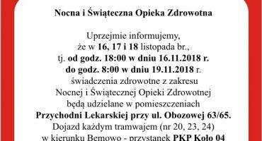Nocna i Świąteczna Opieki Zdrowotna 16.11-19.11 na Obozowej 63/65